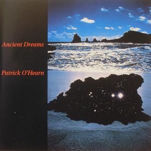 Patrick O'Hearn: Ancient Dreams