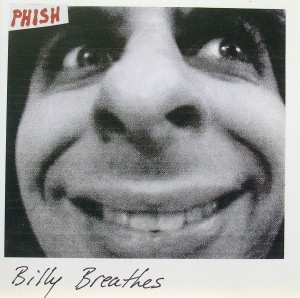 Phish: Billy Breathes