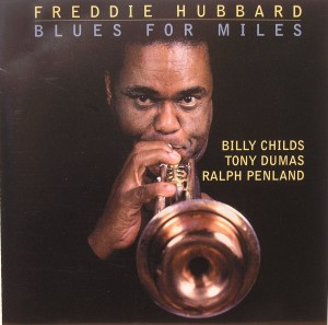 Freddie Hubbard: Blues for Miles