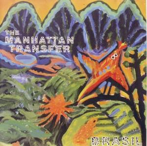 The Manhatten Transfer: Brasil