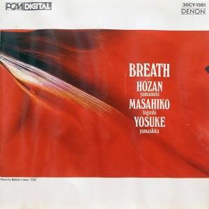 Hozan Yamamoto / Masahiko Togashi / Yosuke Yamashita: Breath