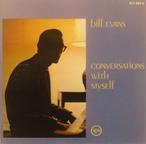 Bill Evans: Conversations with Myself