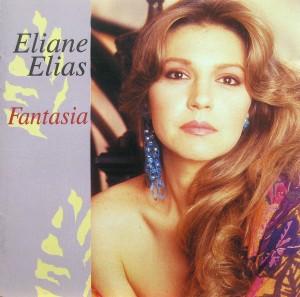Eliane Elias: Fantasia