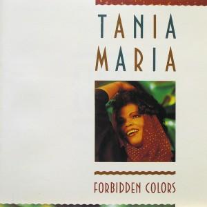 Tania Maria: Forbidden Colors