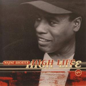Wayne Shorter: High Life