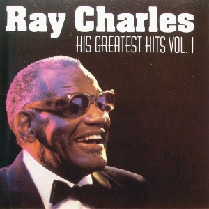 Ray Charles: His Greatest Hits Vol. 1