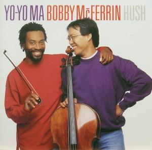 Yo-Yo Ma / Bobby McFerrin: Hush
