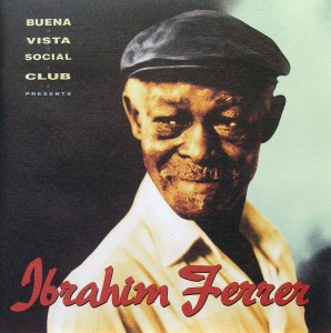 Ibrahim Ferrer: Buena Vista Social Club
