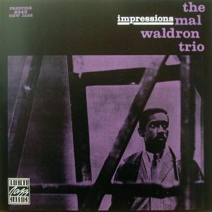 the mal waldron trio: impressions
