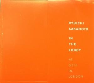 Ryuichi Sakamoto: In the Lobby