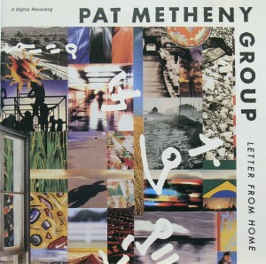 Pat Metheny Group: Letter from Home