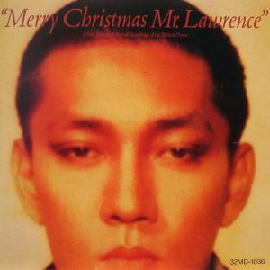 "Ryuichi Sakamoto: ""Merry Christmas Mr. Lawrence"""