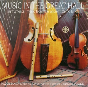 Music in the Great Hall Instrumental music from the ancient Caltic lands