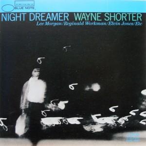 Wayne Shorter: Night Dreamer