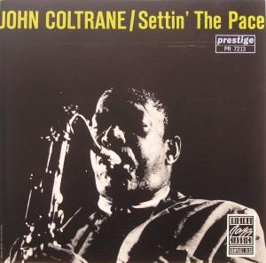 John Coltrane: Settin' the Pace