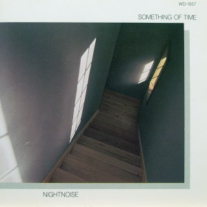 Nightnoise: Something of Time