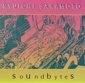 Ryuichi Sakamoto: soundbytes