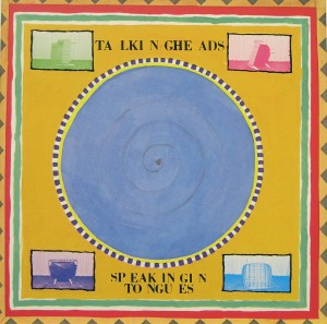 Talking Heads: Speaking in Tongues