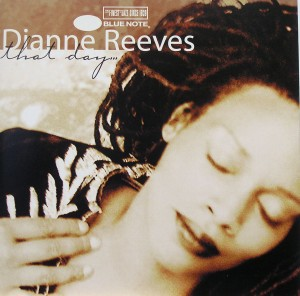 Diane Reeves: that day
