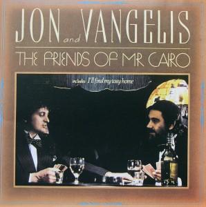 Jon and Vangelis: The Friends of Mr, Cairo