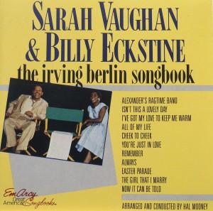 Sarah Vaughan & Billy Eckstine: the irving berlin songbook