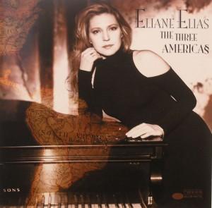 Eliane Elias: The Three Americas