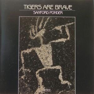 Sanford Ponder: Tigers Are Brave