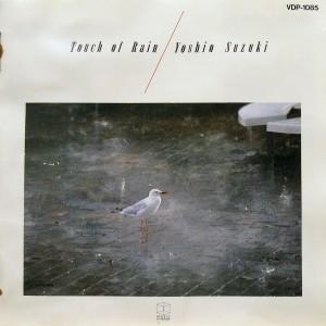 Yoshio Suzuki: Touch of Rain