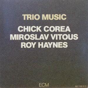 Chick Corea, Miroslav Vitous, Roy Haynes: Trio Music