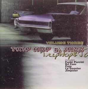 Trip Hop & Jazz Volume Three