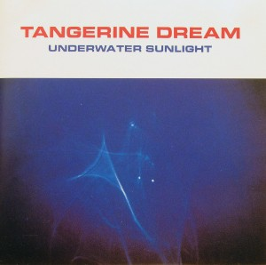 Tangerine Dream: Underwater Sunlight