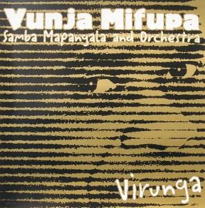 Vunja Mifupa: Virunga