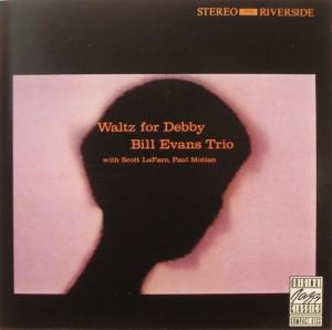 Bill Evans Trio: Waltz for Debbie